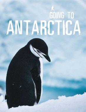 Going to Antarctica - Wild Dog Books