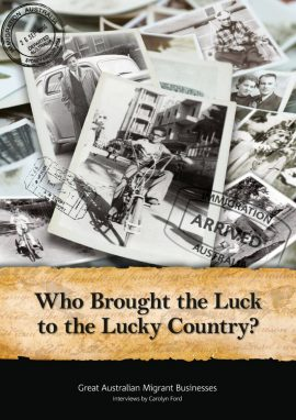 Who Brought Luck to the Lucky Country - Wild Dog Books