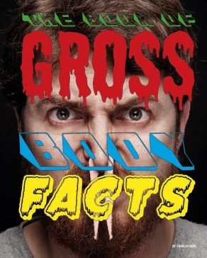 Book of Gross Body Facts - Wild Dog Books
