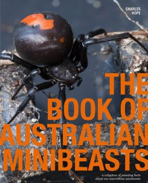 The Book of Australian Minibeasts - Wild Dog Books