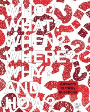 Who What Where When Why How - Wild Dog Books