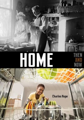 Home Then and Now - Wild Dog Books