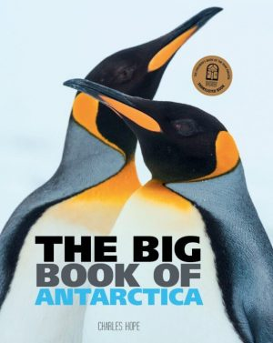 Big Book of Antarctica - Wild Dog Books
