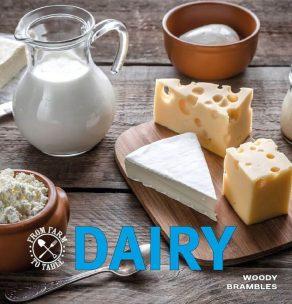 Farm to Table: Dairy - Wild Dog Books