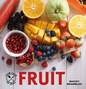 Farm to Table: Fruit - Wild Dog Books