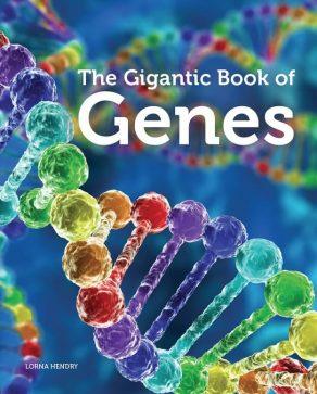 The Gigantic Book of Genes - Wild Dog Books