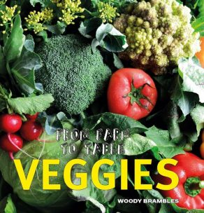 Farm to Table: Veggies - Wild Dog Books