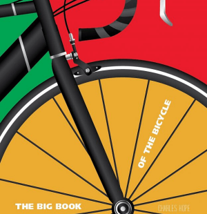 The Big Book of the Bicycle - Wild Dog Books