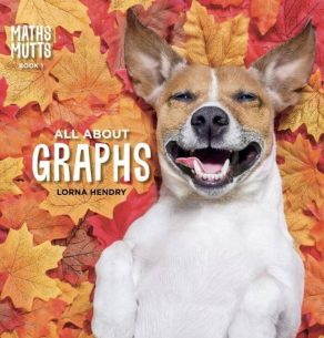 Maths Mutts All About Graphs - Wild Dog Books