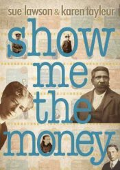 Show Me The Money - Wild Dog Books
