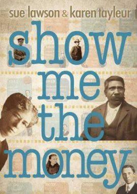 Show Me The Money - Wild Dog Books