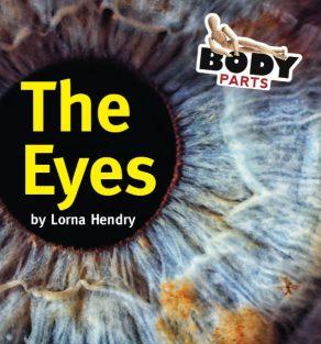 Body Parts The Eyes - Wild Dog Books