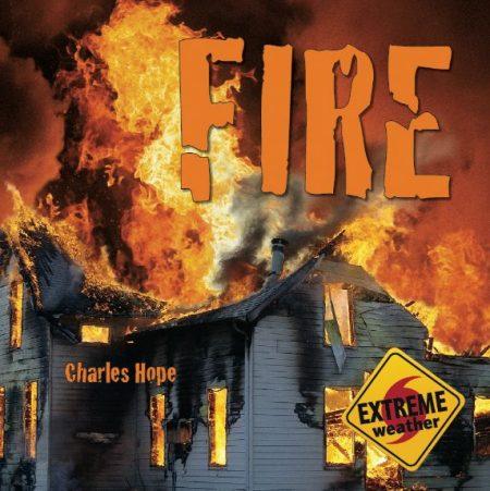 Wild Weather: Fire - Wild Dog Books