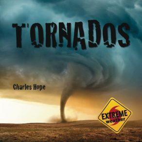 Wild Weather: Tonados - Wild Dog Books