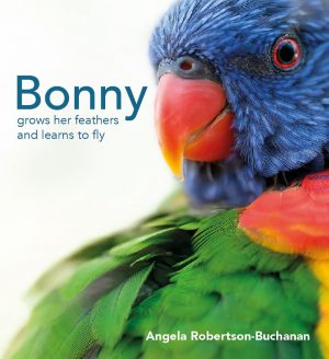 Bonny grows her feathers and learns to fly - Wild Dog Books