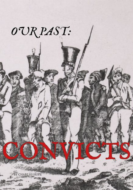 Our Past Convicts - Wild Dog Books