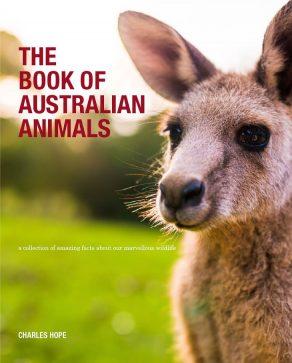The Book of Australian Animals - Wild Dog Books