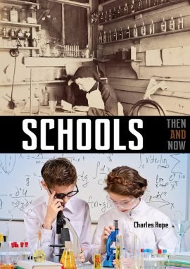 Schools Then and Now - Wild Dog Books