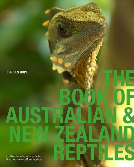 The Book of Australian & New Zealand Reptiles - Wild Dog Books