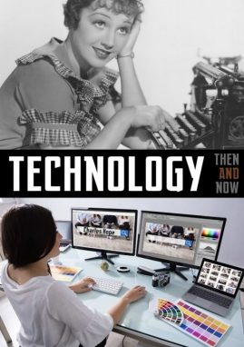 Technology Then and Now - Wild Dog Books
