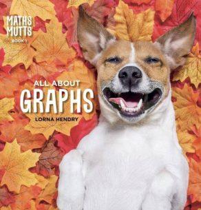 Maths Mutts All About Graphs - Wild Dog Books