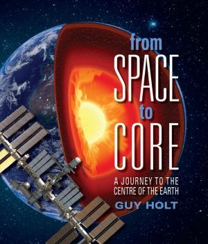 From Space to Core - Wild Dog Books